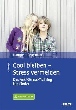 Cool bleiben – Stress vermeiden von Hampel,  Petra, Petermann,  Franz