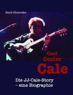 Cool Cooler Cale von Bloemeke,  Mark