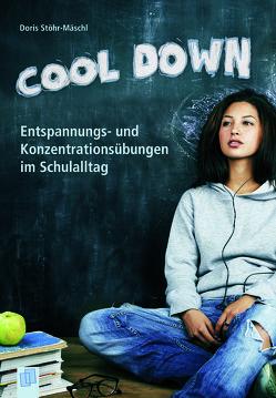 Cool down! von Stöhr-Mäschl,  Doris