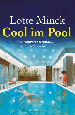 Cool im Pool von Minck,  Lotte
