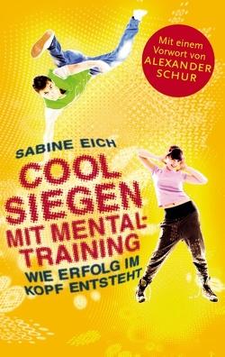 Cool siegen. von Eich,  Sabine