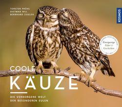Coole Käuze von Nill,  Dietmar, Pröhl,  Torsten, Ziegler,  Bernhard