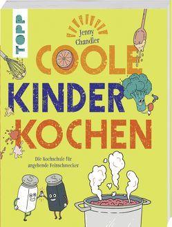 Coole Kinder kochen von Chandler,  Jenny