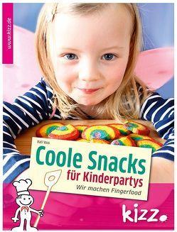 Coole Snacks für Kinderpartys von Voss,  Kati