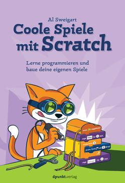 Coole Spiele mit Scratch von Gronau,  Volkmar, Sweigart,  Al