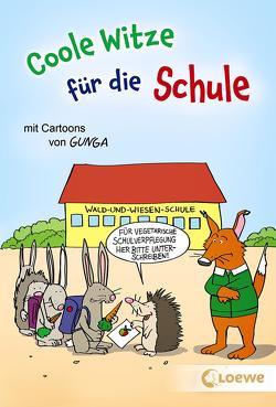Coole Witze für die Schule von Gunga,  Gernot, Schornsteiner,  Waldemar
