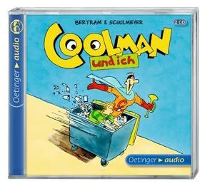 Coolman und ich (2 CD) von Bertram,  Rüdiger, Gustavus,  Frank, Langer,  Markus, Missler,  Robert, Schulmeyer,  Heribert, Wittmann,  David