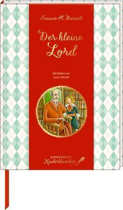 Coppenrath Kinderklassiker: Der kleine Lord von Burnett,  Frances H, Michell,  Laura, Umsand,  Urs