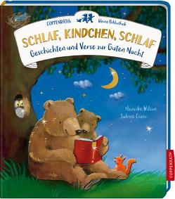 Coppenraths kleine Bibliothek: Schlaf, Kindchen, schlaf von Cuno-Pöhlmann,  Sabine, Wilson,  Henrike
