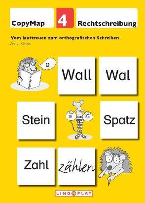 CopyMap 4: Vom lauttreuen zum orthografischen Schreiben von Gerwalin,  Vera, Lingoplay GmbH & Co. KG
