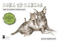 Cora un Carlos von Makoschitz,  Julia Maria