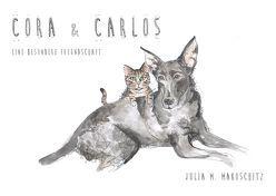 Cora und Carlos von Makoschitz,  Julia Maria
