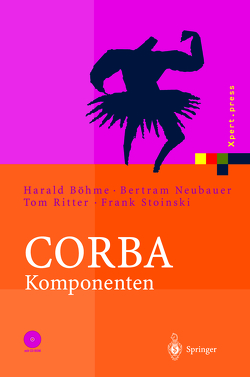CORBA Komponenten von Neubauer,  Bertram, Ritter,  Tom, Stoinski,  Frank