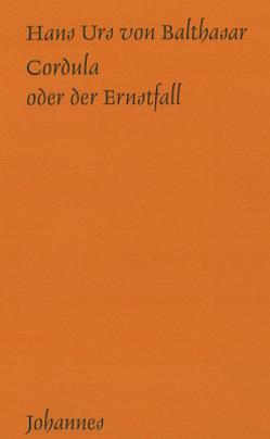 Cordula oder der Ernstfall von Balthasar,  Hans Urs von