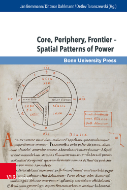 Core, Periphery, Frontier – Spatial Patterns of Power von Bemmann,  Jan, Dahlmann,  Dittmar, Taranczewski,  Detlev
