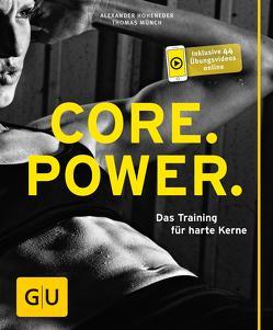 Core Power von Hoheneder,  Alexander, Münch,  Thomas