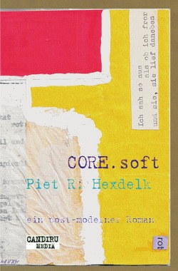 CORE Soft von Hexdelk,  Piet R.