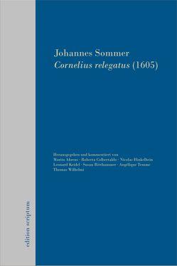 Cornelius relegatus (1605) von Ahrens,  Moritz, Keidel,  Leonhard, Sommer,  Johannes, Wilhelmi,  Thomas