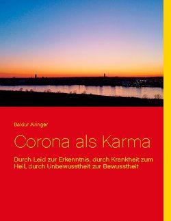 Corona als Karma von Airinger,  Baldur