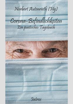 Corona-Befindlichkeiten von Autenrieth,  Norbert