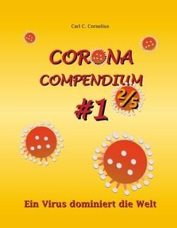 Corona Compendium #1 2/5 von Cornelius,  Carl C.