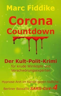 Corona Countdown von Fiddike,  Marc