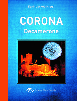Corona-Decamerone von Jäckel,  Karin