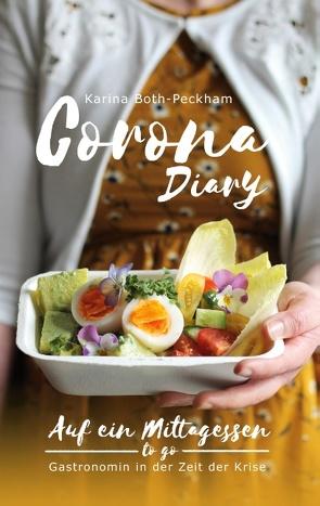 Corona Diary von Both-Peckham,  Karina