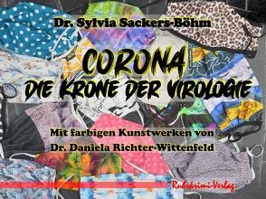 Corona – Die Krone der Virologie von Dr. Sackers-Böhm,  Sylvia