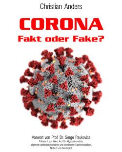CORONA. Fakt oder Fake? von Anders,  Christian, Straube,  Elke