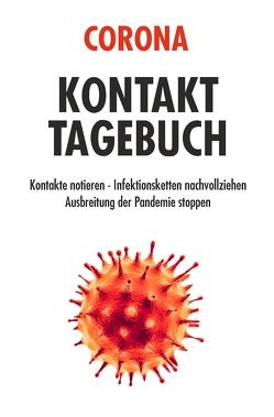CORONA KONTAKT TAGEBUCH von Berghoff,  Conrad