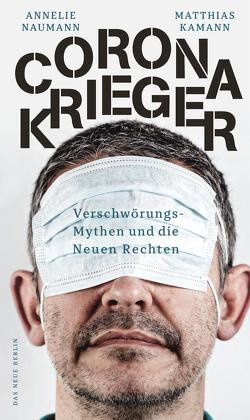 Corona-Krieger von Kamann,  Matthias, Naumann,  Annelie