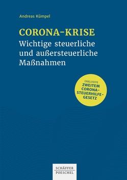 Corona-Krise – Wichtige steuerliche und außersteuerliche Maßnahmen von Kümpel,  Andreas