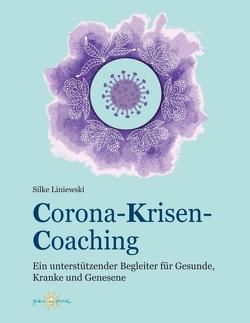 Corona-Krisen-Coaching von Liniewski,  Silke
