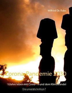 Corona-Pandemie 2030 von Dr. Rabe,  Wilfried
