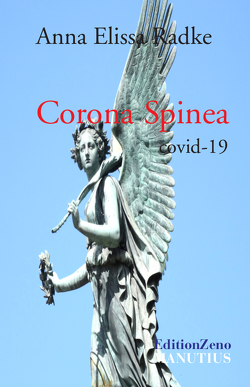 Corona Spinea von Radke,  Anna Elissa, Rener,  Monika, Sacré,  Dirk