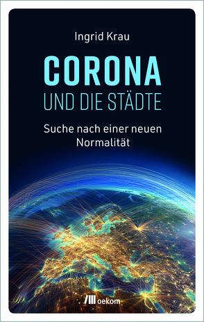 CORONA und die Städte von Krau,  Ingrid