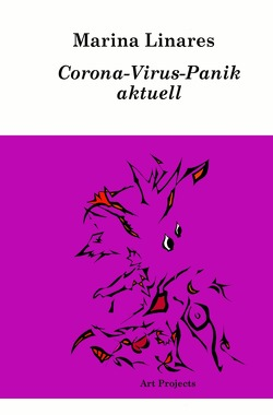 Corona-Virus-Panik aktuell von Linares,  Marina