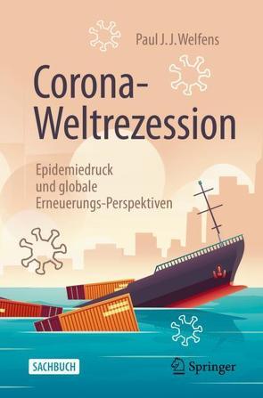 Corona-Weltrezession von Welfens,  Paul J.J.