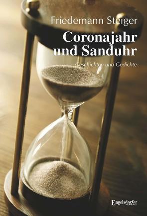 Coronajahr und Sanduhr von Steiger,  Friedemann