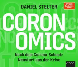 Coronomics von Stelter,  Daniel, Vossenkuhl,  Josef