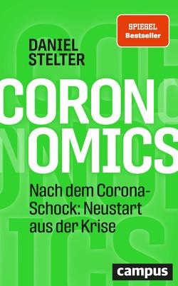 Coronomics von Stelter,  Daniel