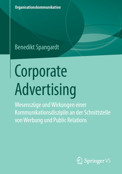 Corporate Advertising von Spangardt,  Benedikt