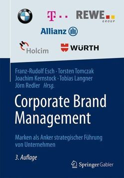Corporate Brand Management von Esch,  Franz-Rudolf, Kernstock,  Joachim, Langner,  Tobias, Redler,  Jörn, Tomczak,  Torsten