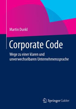 Corporate Code von Dunkl,  Martin