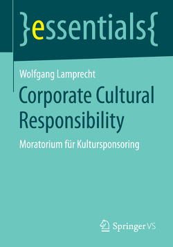 Corporate Cultural Responsibility von Lamprecht,  Wolfgang