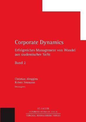 Corporate Dynamics von Abegglen,  Christian, Neumann,  Robert