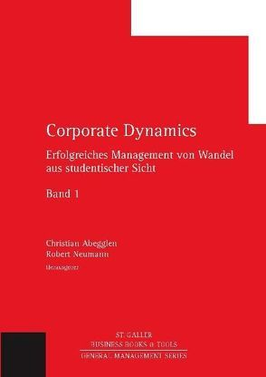 Corporate Dynamics von Abegglen,  Christian, Neumann,  Robert