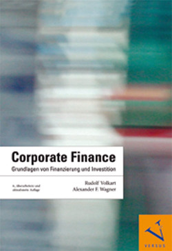Corporate Finance von Volkart,  Rudolf, Wagner,  Alexander F