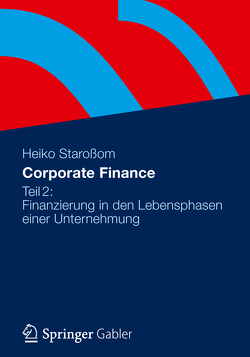Corporate Finance Teil 2 von Staroßom,  Heiko